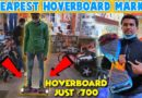 Cheapest Toys Market | Hoverboard At Cheap Price | Rc Cars Or Toys
