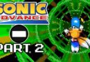 Hoverboard to Hell – Sonic Advance [Part 2 Tails Run]