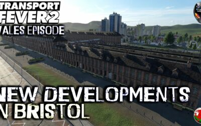 Transport Fever 2 | Welcome To Bristol | Wales: The Series